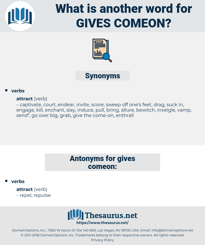 gives comeon, synonym gives comeon, another word for gives comeon, words like gives comeon, thesaurus gives comeon