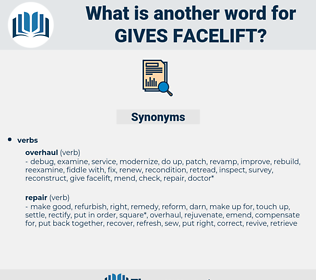 gives facelift, synonym gives facelift, another word for gives facelift, words like gives facelift, thesaurus gives facelift