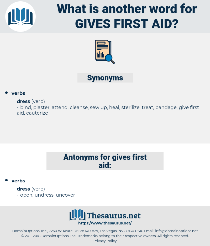 gives first aid, synonym gives first aid, another word for gives first aid, words like gives first aid, thesaurus gives first aid