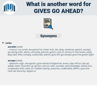 gives go-ahead, synonym gives go-ahead, another word for gives go-ahead, words like gives go-ahead, thesaurus gives go-ahead