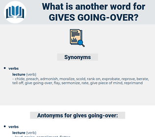 gives going over, synonym gives going over, another word for gives going over, words like gives going over, thesaurus gives going over