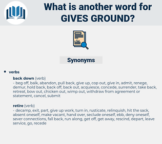 gives ground, synonym gives ground, another word for gives ground, words like gives ground, thesaurus gives ground