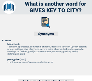 gives key to city, synonym gives key to city, another word for gives key to city, words like gives key to city, thesaurus gives key to city
