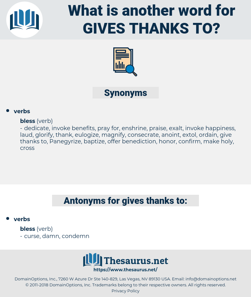gives thanks to, synonym gives thanks to, another word for gives thanks to, words like gives thanks to, thesaurus gives thanks to