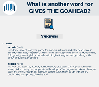 gives the goahead, synonym gives the goahead, another word for gives the goahead, words like gives the goahead, thesaurus gives the goahead