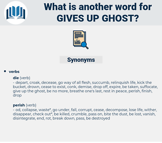 gives up ghost, synonym gives up ghost, another word for gives up ghost, words like gives up ghost, thesaurus gives up ghost