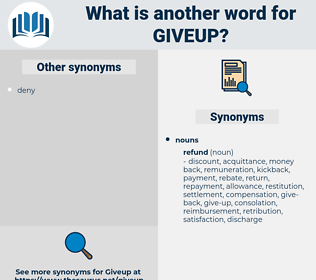 giveup, synonym giveup, another word for giveup, words like giveup, thesaurus giveup