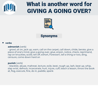 giving a going over, synonym giving a going over, another word for giving a going over, words like giving a going over, thesaurus giving a going over