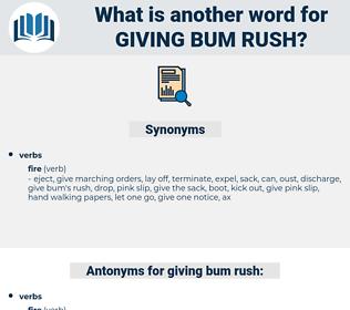 giving bum rush, synonym giving bum rush, another word for giving bum rush, words like giving bum rush, thesaurus giving bum rush