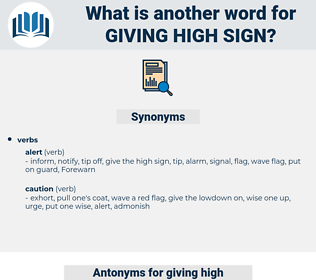 giving high sign, synonym giving high sign, another word for giving high sign, words like giving high sign, thesaurus giving high sign