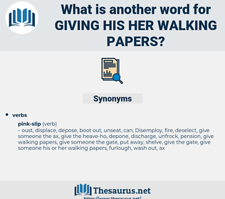 giving his her walking papers, synonym giving his her walking papers, another word for giving his her walking papers, words like giving his her walking papers, thesaurus giving his her walking papers