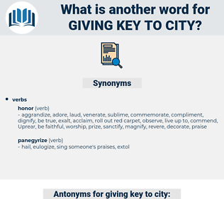 giving key to city, synonym giving key to city, another word for giving key to city, words like giving key to city, thesaurus giving key to city