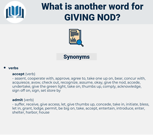 giving nod, synonym giving nod, another word for giving nod, words like giving nod, thesaurus giving nod
