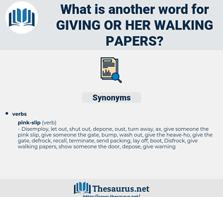 giving or her walking papers, synonym giving or her walking papers, another word for giving or her walking papers, words like giving or her walking papers, thesaurus giving or her walking papers
