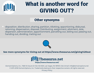 giving out, synonym giving out, another word for giving out, words like giving out, thesaurus giving out