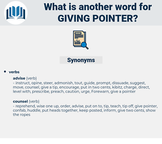 giving pointer, synonym giving pointer, another word for giving pointer, words like giving pointer, thesaurus giving pointer