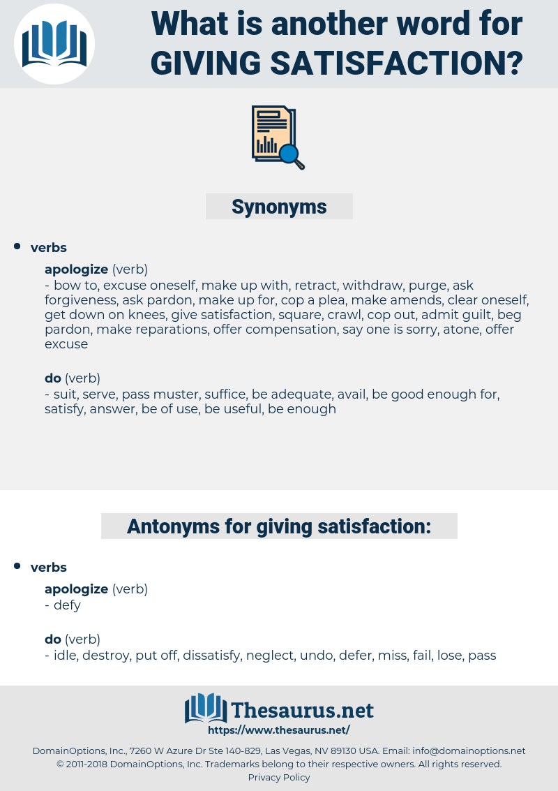 giving satisfaction, synonym giving satisfaction, another word for giving satisfaction, words like giving satisfaction, thesaurus giving satisfaction