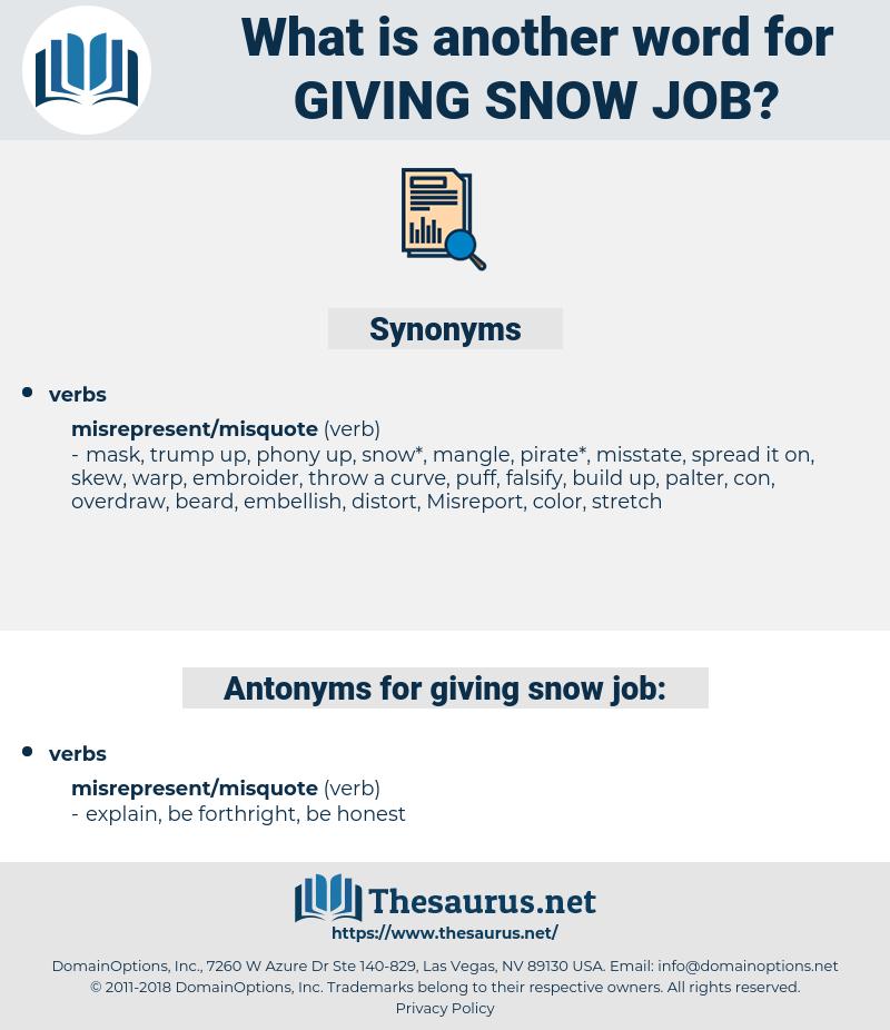 giving snow job, synonym giving snow job, another word for giving snow job, words like giving snow job, thesaurus giving snow job