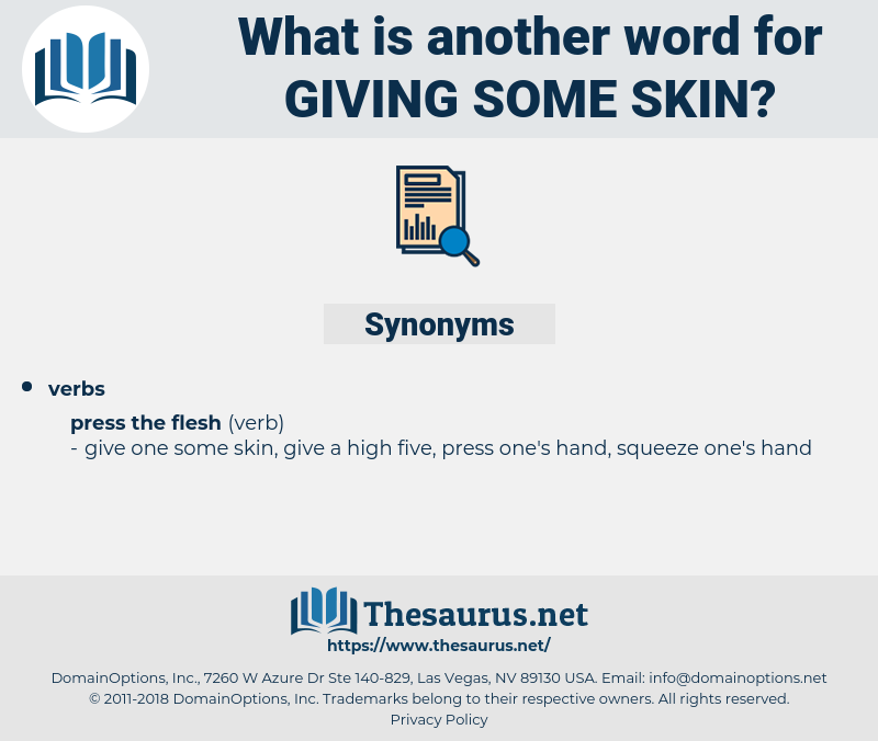 giving some skin, synonym giving some skin, another word for giving some skin, words like giving some skin, thesaurus giving some skin