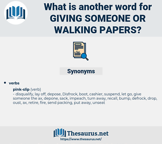giving someone or walking papers, synonym giving someone or walking papers, another word for giving someone or walking papers, words like giving someone or walking papers, thesaurus giving someone or walking papers