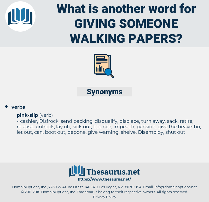 giving someone walking papers, synonym giving someone walking papers, another word for giving someone walking papers, words like giving someone walking papers, thesaurus giving someone walking papers