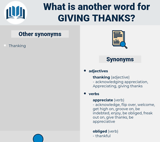 giving thanks, synonym giving thanks, another word for giving thanks, words like giving thanks, thesaurus giving thanks