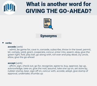 giving the go ahead, synonym giving the go ahead, another word for giving the go ahead, words like giving the go ahead, thesaurus giving the go ahead