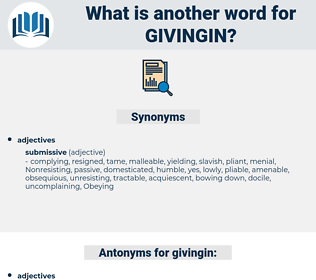 givingin, synonym givingin, another word for givingin, words like givingin, thesaurus givingin