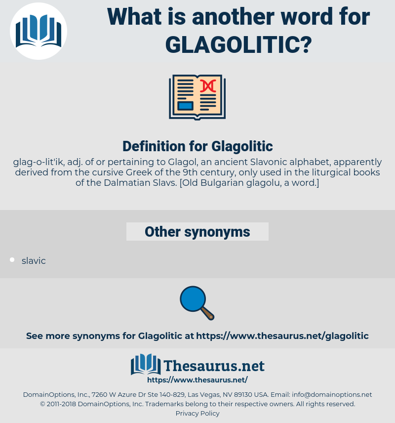 Glagolitic, synonym Glagolitic, another word for Glagolitic, words like Glagolitic, thesaurus Glagolitic