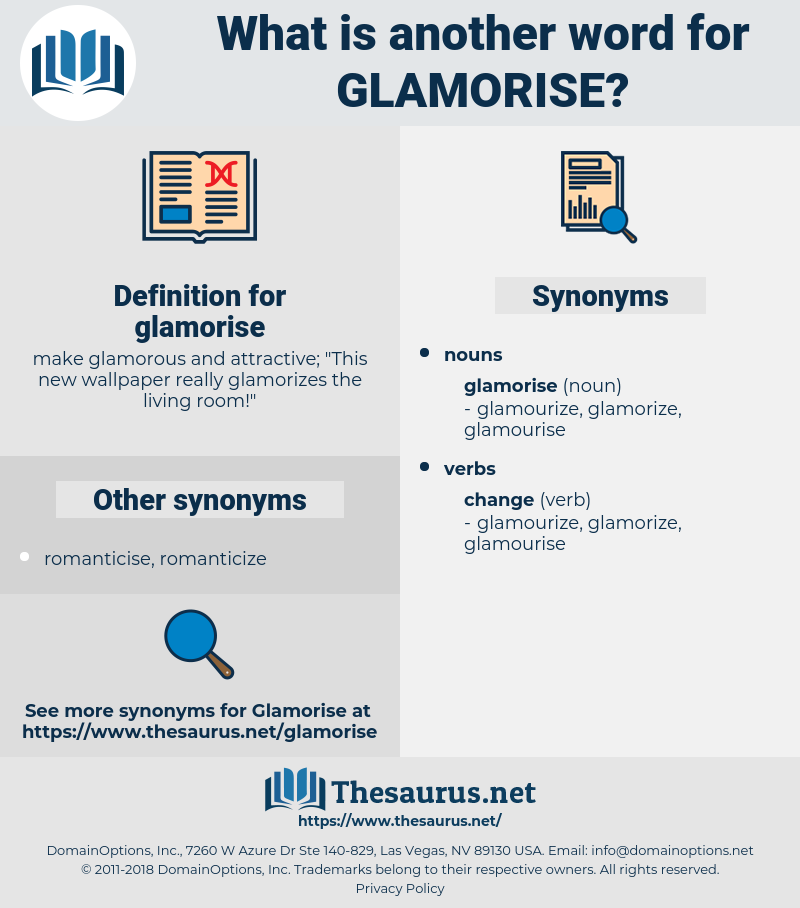 glamorise, synonym glamorise, another word for glamorise, words like glamorise, thesaurus glamorise