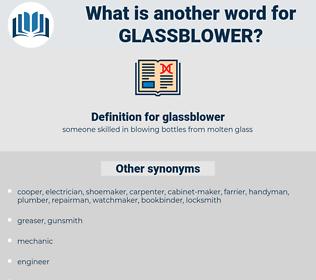 glassblower, synonym glassblower, another word for glassblower, words like glassblower, thesaurus glassblower