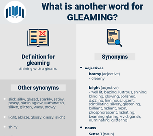 gleaming, synonym gleaming, another word for gleaming, words like gleaming, thesaurus gleaming