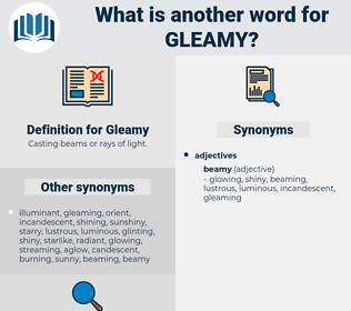 Gleamy, synonym Gleamy, another word for Gleamy, words like Gleamy, thesaurus Gleamy