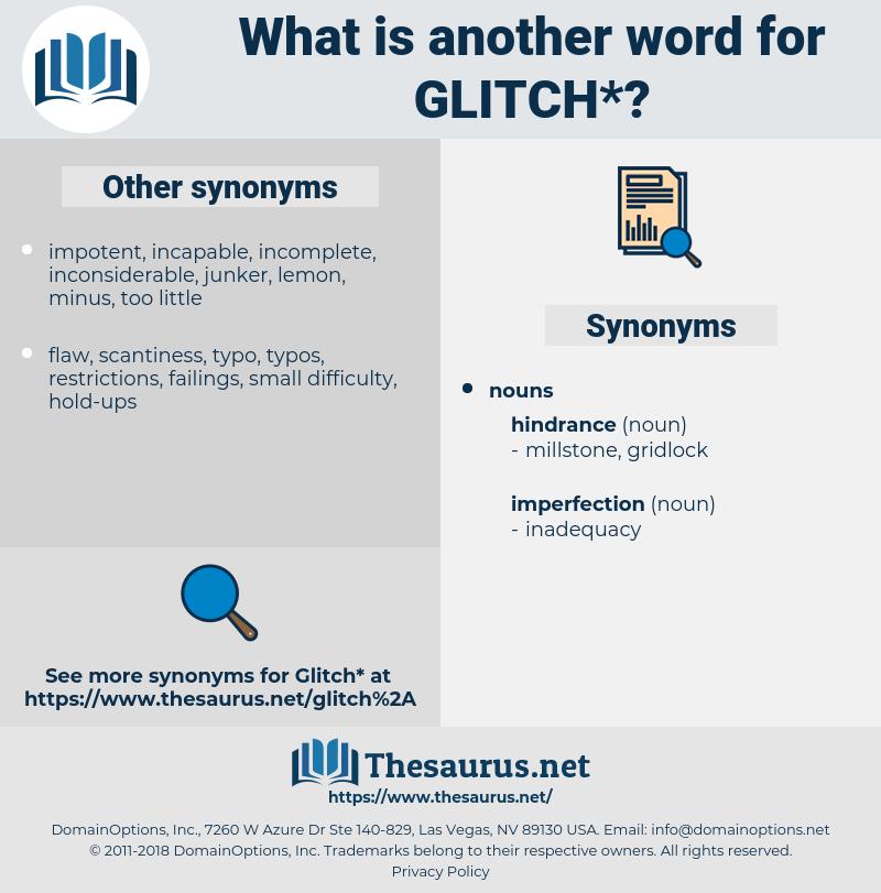 glitch, synonym glitch, another word for glitch, words like glitch, thesaurus glitch