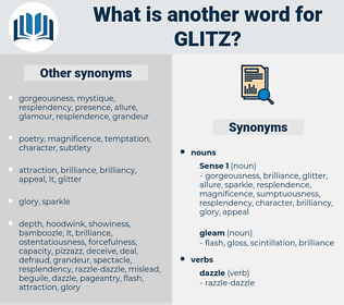 glitz, synonym glitz, another word for glitz, words like glitz, thesaurus glitz