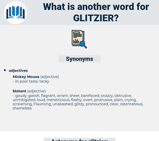 glitzier, synonym glitzier, another word for glitzier, words like glitzier, thesaurus glitzier