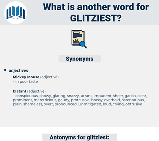 glitziest, synonym glitziest, another word for glitziest, words like glitziest, thesaurus glitziest