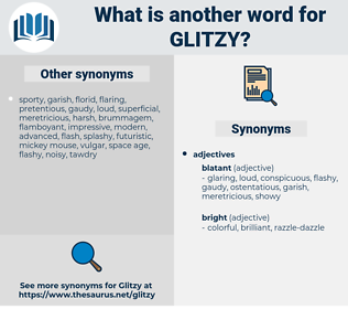 glitzy, synonym glitzy, another word for glitzy, words like glitzy, thesaurus glitzy