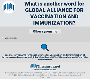 global alliance for vaccination and immunization, synonym global alliance for vaccination and immunization, another word for global alliance for vaccination and immunization, words like global alliance for vaccination and immunization, thesaurus global alliance for vaccination and immunization