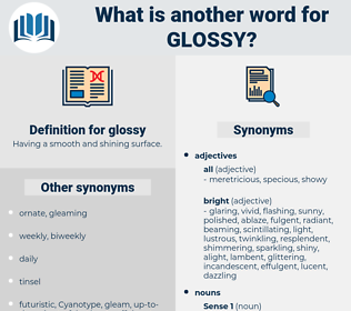 glossy, synonym glossy, another word for glossy, words like glossy, thesaurus glossy