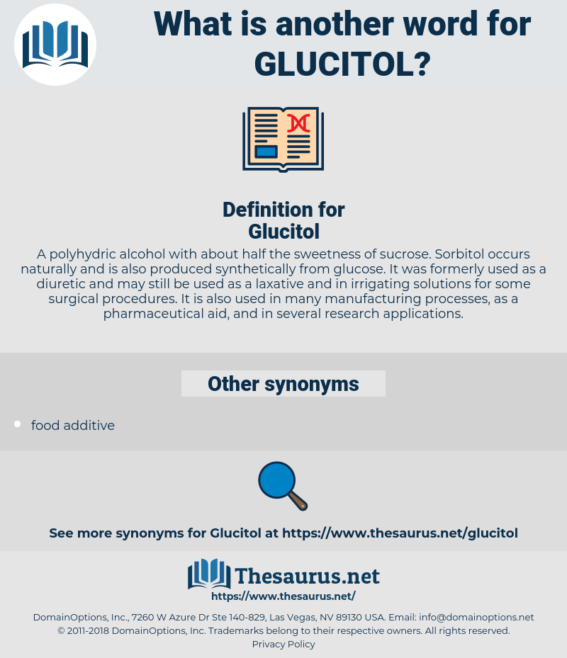 Glucitol, synonym Glucitol, another word for Glucitol, words like Glucitol, thesaurus Glucitol