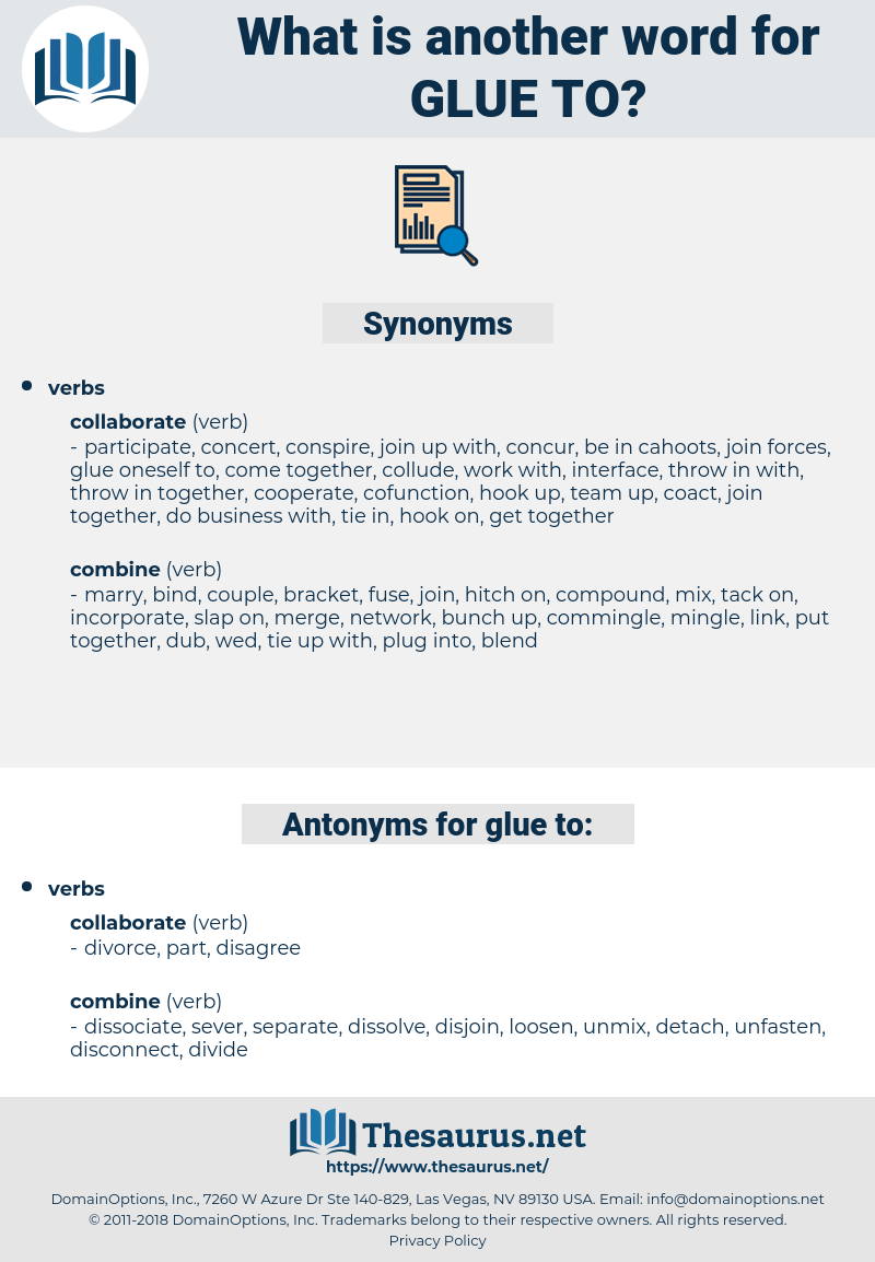 glue to, synonym glue to, another word for glue to, words like glue to, thesaurus glue to