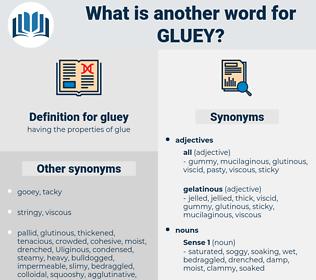 gluey, synonym gluey, another word for gluey, words like gluey, thesaurus gluey