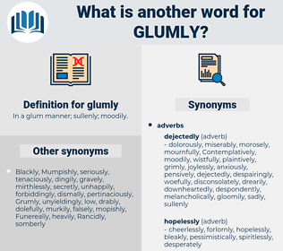 glumly, synonym glumly, another word for glumly, words like glumly, thesaurus glumly
