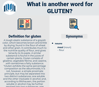 gluten, synonym gluten, another word for gluten, words like gluten, thesaurus gluten