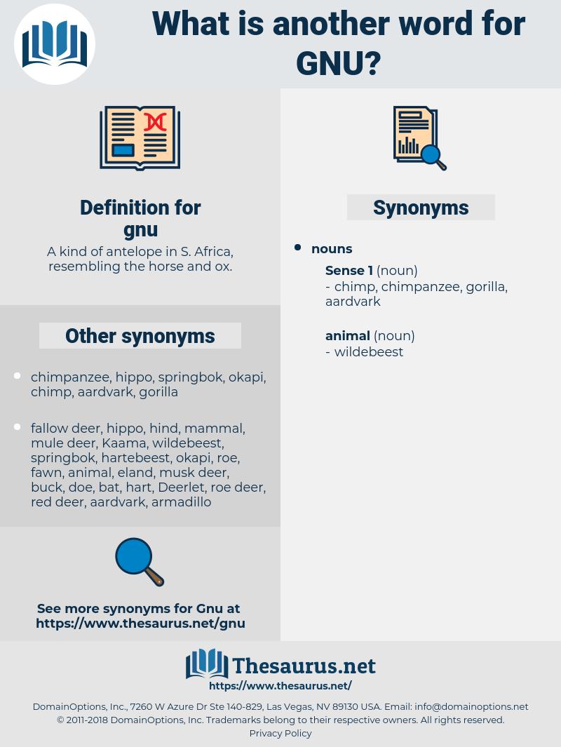 gnu, synonym gnu, another word for gnu, words like gnu, thesaurus gnu