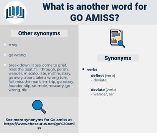 go amiss, synonym go amiss, another word for go amiss, words like go amiss, thesaurus go amiss