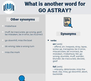 go astray, synonym go astray, another word for go astray, words like go astray, thesaurus go astray