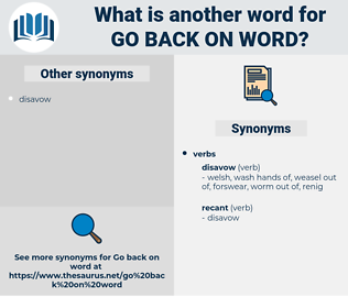 go back on word, synonym go back on word, another word for go back on word, words like go back on word, thesaurus go back on word