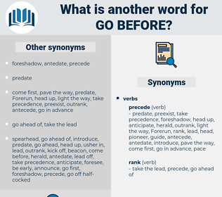 go before, synonym go before, another word for go before, words like go before, thesaurus go before